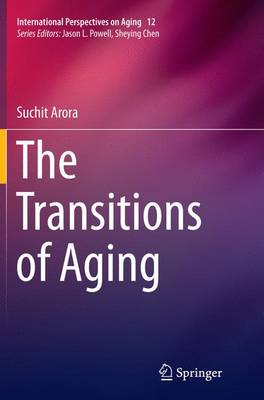 The Transitions of Aging - International Perspectives on Aging 12 (Paperback)