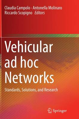 Vehicular ad hoc Networks: Standards, Solutions, and Research (Paperback)
