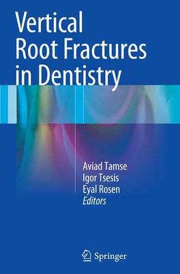 Vertical Root Fractures in Dentistry (Paperback)