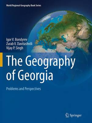 The Geography of Georgia: Problems and Perspectives - World Regional Geography Book Series (Paperback)