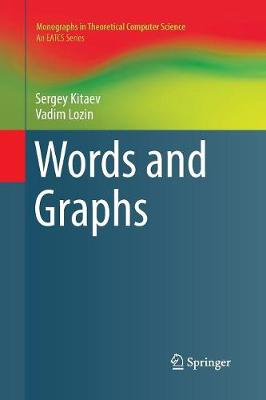 Words and Graphs - Monographs in Theoretical Computer Science. An EATCS Series (Paperback)
