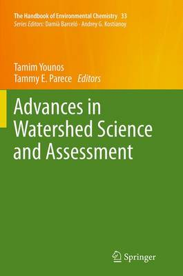 Advances in Watershed Science and Assessment - The Handbook of Environmental Chemistry 33 (Paperback)