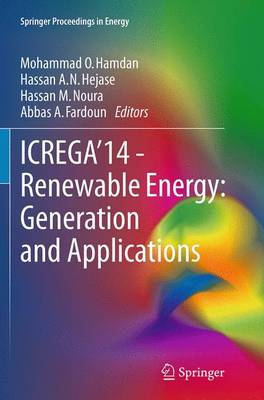 ICREGA'14 - Renewable Energy: Generation and Applications - Springer Proceedings in Energy (Paperback)