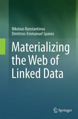 Materializing the Web of Linked Data (Paperback)