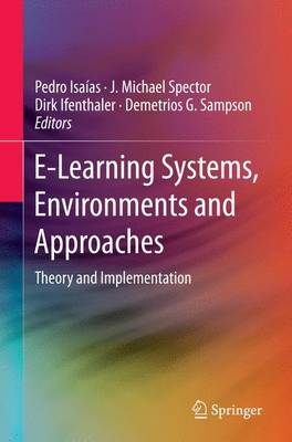 E-Learning Systems, Environments and Approaches: Theory and Implementation (Paperback)