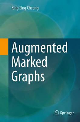 Augmented Marked Graphs (Paperback)