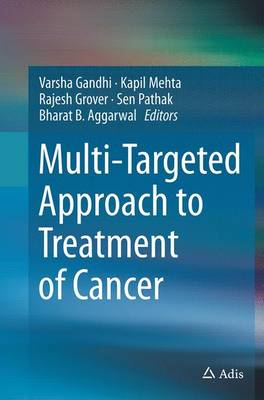 Multi-Targeted Approach to Treatment of Cancer (Paperback)