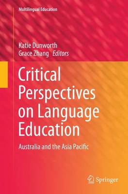 Critical Perspectives on Language Education: Australia and the Asia Pacific - Multilingual Education 11 (Paperback)