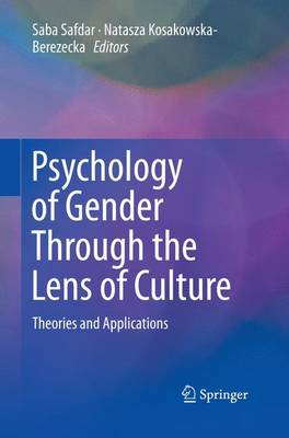 Psychology of Gender Through the Lens of Culture: Theories and Applications (Paperback)