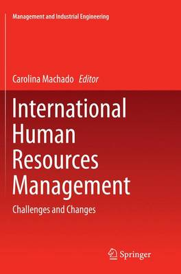 International Human Resources Management: Challenges and Changes - Management and Industrial Engineering (Paperback)