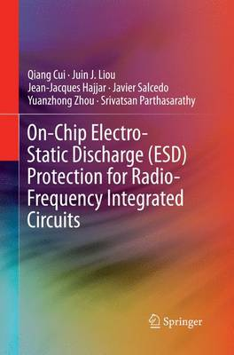 On-Chip Electro-Static Discharge (ESD) Protection for Radio-Frequency Integrated Circuits (Paperback)