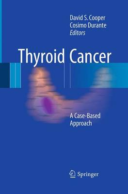 Thyroid Cancer: A Case-Based Approach (Paperback)