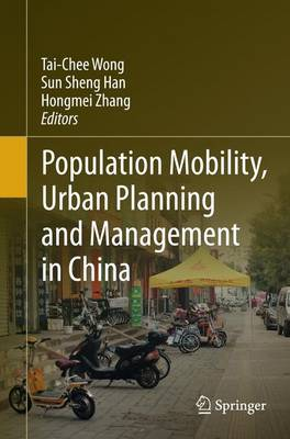 Population Mobility, Urban Planning and Management in China (Paperback)