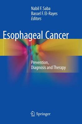 Esophageal Cancer: Prevention, Diagnosis and Therapy (Paperback)