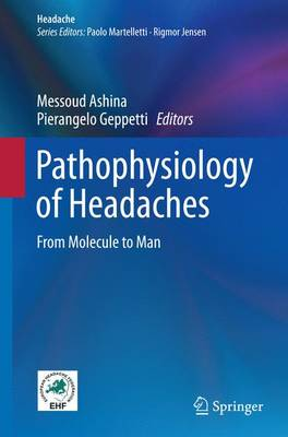 Pathophysiology of Headaches: From Molecule to Man - Headache (Paperback)