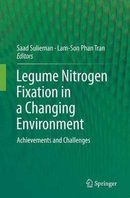 Legume Nitrogen Fixation in a Changing Environment: Achievements and Challenges (Paperback)