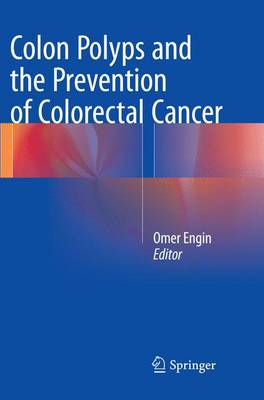 Colon Polyps and the Prevention of Colorectal Cancer (Paperback)
