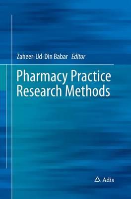 Pharmacy Practice Research Methods (Paperback)