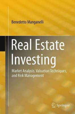 Real Estate Investing: Market Analysis, Valuation Techniques, and Risk Management (Paperback)