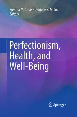 Perfectionism, Health, and Well-Being (Paperback)