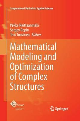 Mathematical Modeling and Optimization of Complex Structures - Computational Methods in Applied Sciences 40 (Paperback)