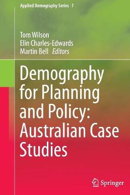 Demography for Planning and Policy: Australian Case Studies - Applied Demography Series 7 (Paperback)