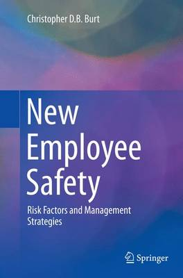 New Employee Safety: Risk Factors and Management Strategies (Paperback)