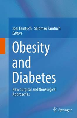 Obesity and Diabetes: New Surgical and Nonsurgical Approaches (Paperback)
