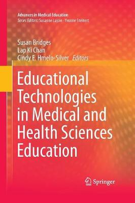 Educational Technologies in Medical and Health Sciences Education - Advances in Medical Education 5 (Paperback)