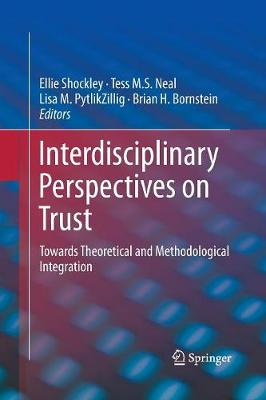 Interdisciplinary Perspectives on Trust: Towards Theoretical and Methodological Integration (Paperback)
