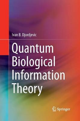 Quantum Biological Information Theory (Paperback)