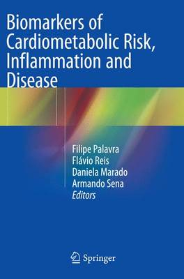 Biomarkers of Cardiometabolic Risk, Inflammation and Disease (Paperback)