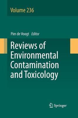 Reviews of Environmental Contamination and Toxicology Volume 236 - Reviews of Environmental Contamination and Toxicology 236 (Paperback)