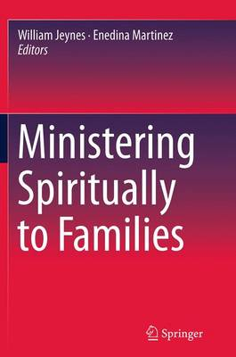 Ministering Spiritually to Families (Paperback)