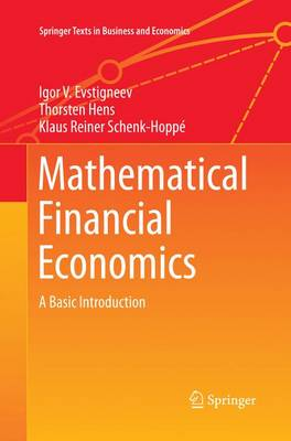 Mathematical Financial Economics: A Basic Introduction - Springer Texts in Business and Economics (Paperback)