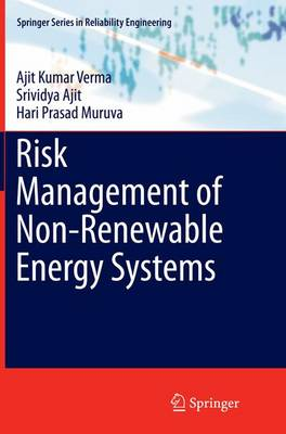 Risk Management of Non-Renewable Energy Systems - Springer Series in Reliability Engineering (Paperback)
