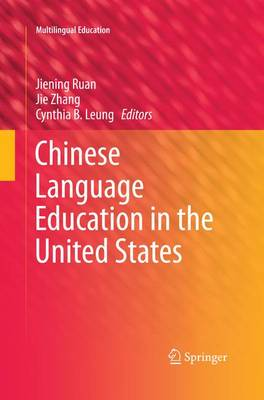Chinese Language Education in the United States - Multilingual Education 14 (Paperback)