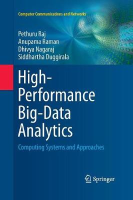 High-Performance Big-Data Analytics: Computing Systems and Approaches - Computer Communications and Networks (Paperback)