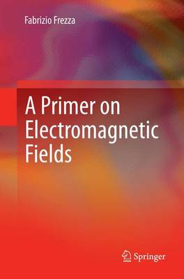 A Primer on Electromagnetic Fields (Paperback)