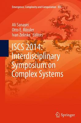 ISCS 2014: Interdisciplinary Symposium on Complex Systems - Emergence, Complexity and Computation 14 (Paperback)
