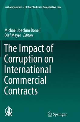 The Impact of Corruption on International Commercial Contracts - Ius Comparatum - Global Studies in Comparative Law 11 (Paperback)