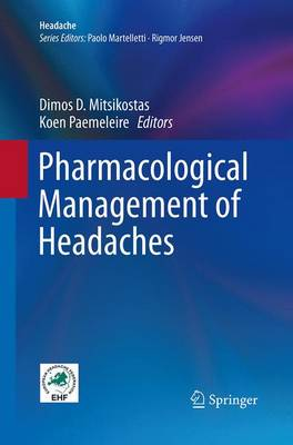 Pharmacological Management of Headaches - Headache (Paperback)