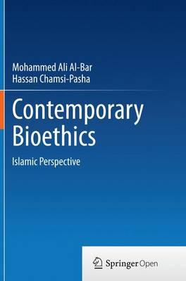 Contemporary Bioethics: Islamic Perspective (Paperback)