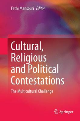 Cultural, Religious and Political Contestations: The Multicultural Challenge (Paperback)