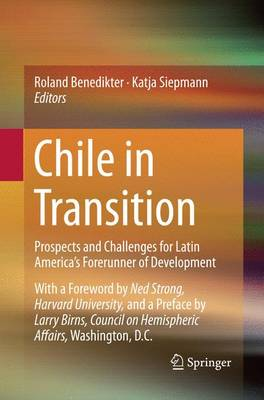Chile in Transition: Prospects and Challenges for Latin America's Forerunner of Development (Paperback)