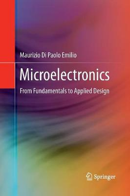 Microelectronics: From Fundamentals to Applied Design (Paperback)