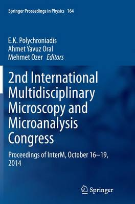 2nd International Multidisciplinary Microscopy and Microanalysis Congress: Proceedings of InterM, October 16-19, 2014 - Springer Proceedings in Physics 164 (Paperback)