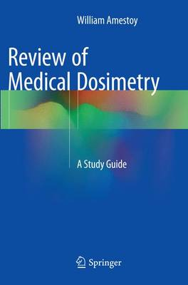 Review of Medical Dosimetry: A Study Guide (Paperback)