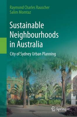 Sustainable Neighbourhoods in Australia: City of Sydney Urban Planning (Paperback)