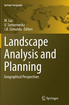 Landscape Analysis and Planning: Geographical Perspectives - Springer Geography (Paperback)